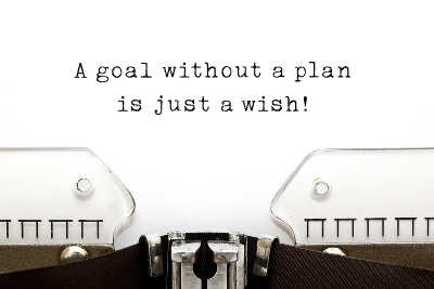 A Goal Without A Plan Is Just